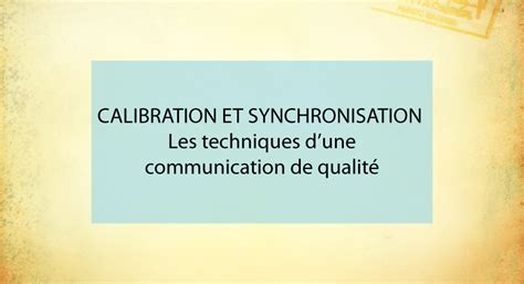 MHD Formation - CALIBRATION ET SYNCHRONISATION