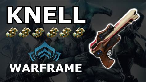 Warframe - Quick Look At Knell (6 Forma) - YouTube